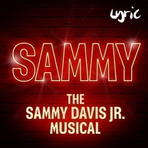 Sammy - The Sammy Davis Jr Musical