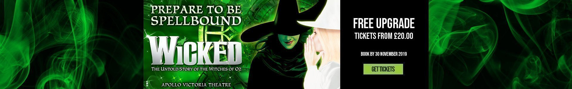 Wicked Tickets - Free Upgrade